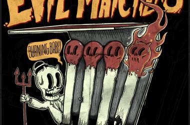 Evil Matchers: Punk-Rock para incendiar